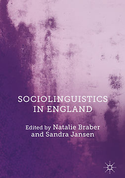 Braber, Natalie - Sociolinguistics in England, ebook
