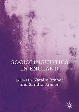 Braber, Natalie - Sociolinguistics in England, e-kirja