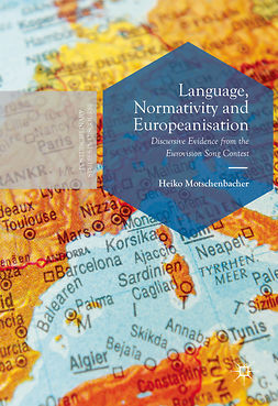 Motschenbacher, Heiko - Language, Normativity and Europeanisation, e-kirja