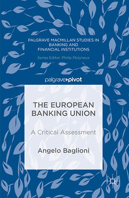 Baglioni, Angelo - The European Banking Union, e-bok