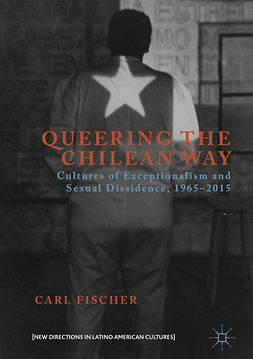 Fischer, Carl - Queering the Chilean Way, ebook