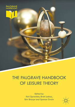 Lashua, Brett - The Palgrave Handbook of Leisure Theory, e-bok