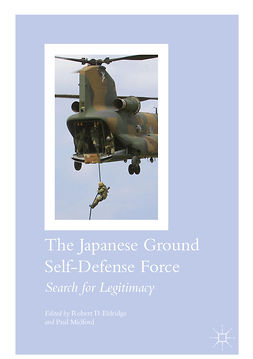 Eldridge, Robert D. - The Japanese Ground Self-Defense Force, ebook
