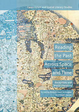 Hexter, Ralph - Reading the Past Across Space and Time, e-kirja