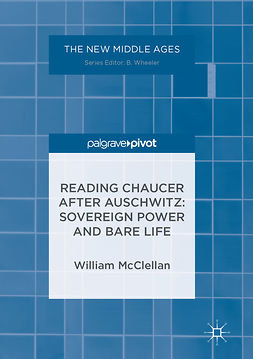 McClellan, William - Reading Chaucer After Auschwitz, ebook