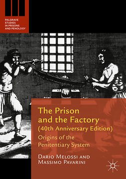 Melossi, Dario - The Prison and the Factory (40th Anniversary Edition), ebook