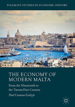 Galizia, Paul Caruana - The Economy of Modern Malta, ebook