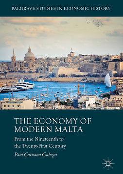 Galizia, Paul Caruana - The Economy of Modern Malta, ebook