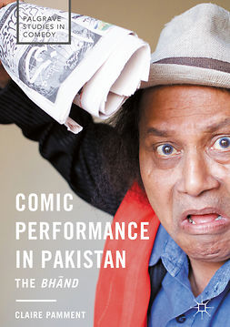 Pamment, Claire - Comic Performance in Pakistan, e-kirja