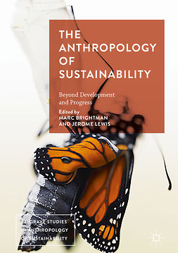 Brightman, Marc - The Anthropology of Sustainability, e-kirja