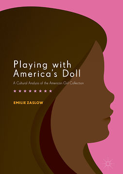 Zaslow, Emilie - Playing with America's Doll, e-bok