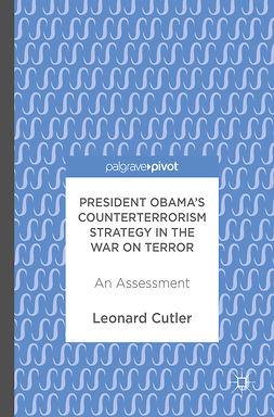 Cutler, Leonard - President Obama's Counterterrorism Strategy in the War on Terror, ebook