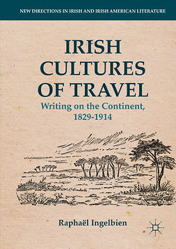 Ingelbien, Raphaël - Irish Cultures of Travel, e-kirja
