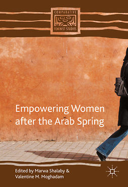 Moghadam, Valentine M. - Empowering Women after the Arab Spring, ebook