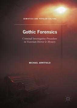Arntfield, Michael - Gothic Forensics, ebook