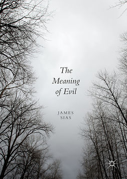 Sias, James - The Meaning of Evil, ebook