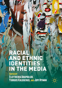 Arapoglou, Eleftheria - Racial and Ethnic Identities in the Media, e-kirja