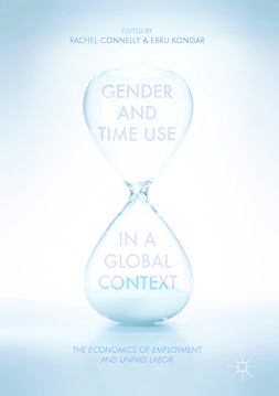 Connelly, Rachel - Gender and Time Use in a Global Context, ebook