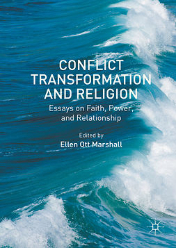 Marshall, Ellen Ott - Conflict Transformation and Religion, ebook