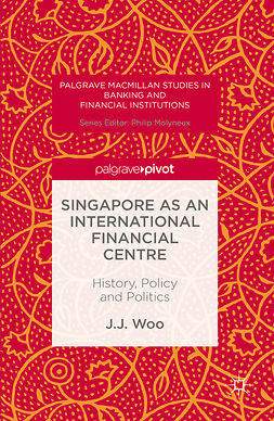 Woo, J. J. - Singapore as an International Financial Centre, ebook