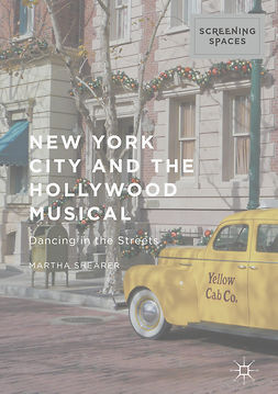 Shearer, Martha - New York City and the Hollywood Musical, ebook
