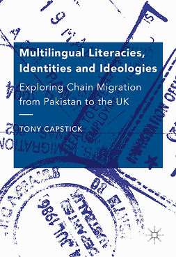 Capstick, Tony - Multilingual Literacies, Identities and Ideologies, ebook