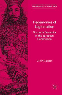 Biegoń, Dominika - Hegemonies of Legitimation, ebook