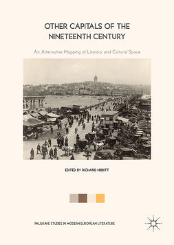 Hibbitt, Richard - Other Capitals of the Nineteenth Century, e-bok