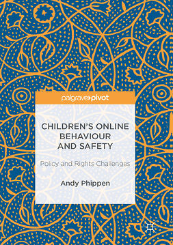 Phippen, Andy - Children's Online Behaviour and Safety, ebook