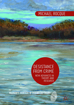 Rocque, Michael - Desistance from Crime, ebook
