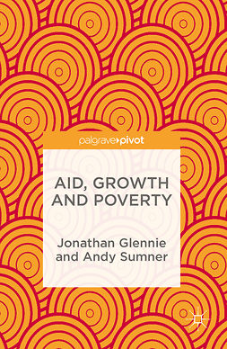 Glennie, Jonathan - Aid, Growth and Poverty, ebook