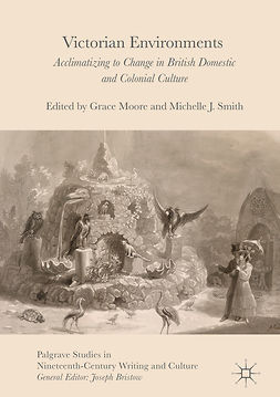 Moore, Grace - Victorian Environments, e-bok