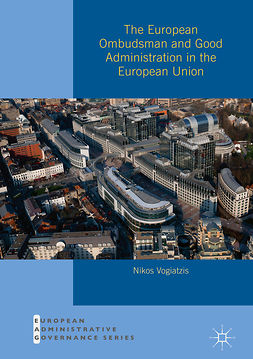 Vogiatzis, Nikos - The European Ombudsman and Good Administration in the European Union, ebook