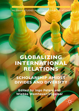 Peters, Ingo - Globalizing International Relations, e-bok