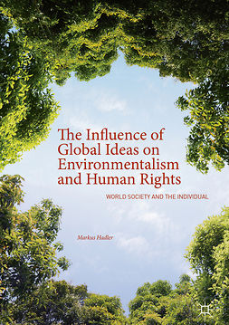Hadler, Markus - The Influence of Global Ideas on Environmentalism and Human Rights, ebook
