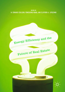 Coulson, N. Edward - Energy Efficiency and the Future of Real Estate, ebook