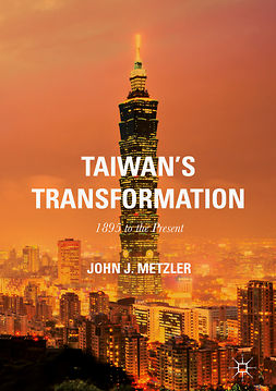 Metzler, John J. - Taiwan's Transformation, ebook