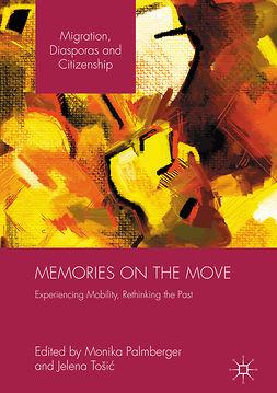 Palmberger, Monika - Memories on the Move, e-bok