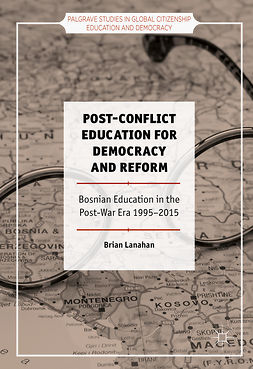 Lanahan, Brian - Post-Conflict Education for Democracy and Reform, e-kirja