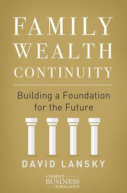 Lansky, David - Family Wealth Continuity, e-bok