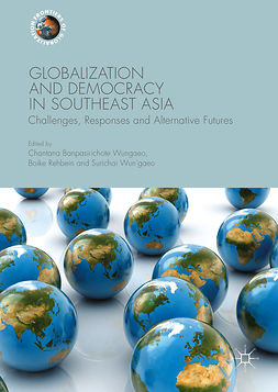 Rehbein, Boike - Globalization and Democracy in Southeast Asia, e-bok