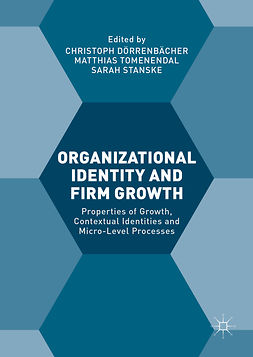 Dörrenbächer, Christoph - Organizational Identity and Firm Growth, ebook