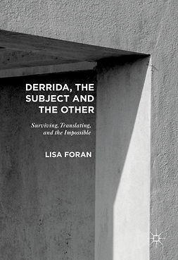 Foran, Lisa - Derrida, the Subject and the Other, ebook