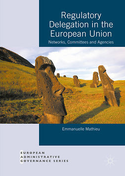 Mathieu, Emmanuelle - Regulatory Delegation in the European Union, ebook