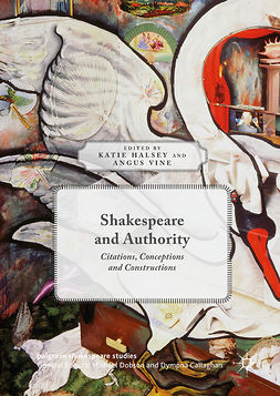 Halsey, Katie - Shakespeare and Authority, e-kirja