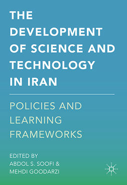 Goodarzi, Mehdi - The Development of Science and Technology in Iran, e-bok