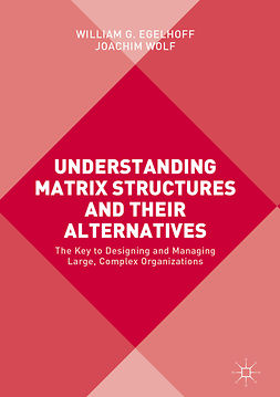 Egelhoff, William G. - Understanding Matrix Structures and their Alternatives, ebook