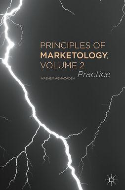 Aghazadeh, Hashem - Principles of Marketology, Volume 2, ebook