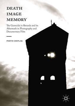 Cieplak, Piotr - Death, Image, Memory, e-bok