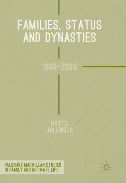 Jallinoja, Riitta - Families, Status and Dynasties, ebook